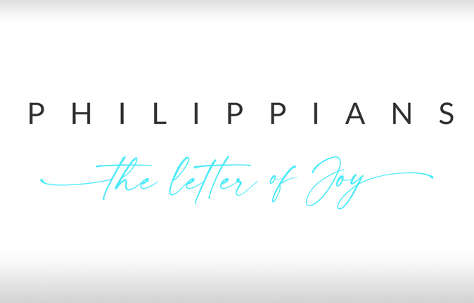 Philippians - The Letter of Joy